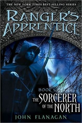 Rangers Apprentice #5: The Sorcerer of the North