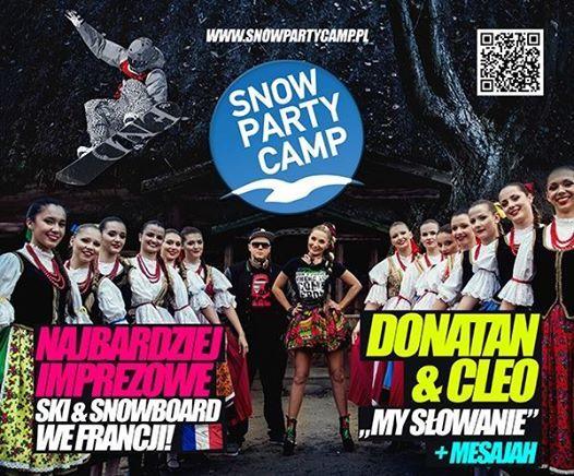 DONATAN CLEO, MESAJAH, 1000 PARTY CAMPOWICZÓW... to nie sen to Snow Party Camp 2014 - www.snowpartycamp.pl