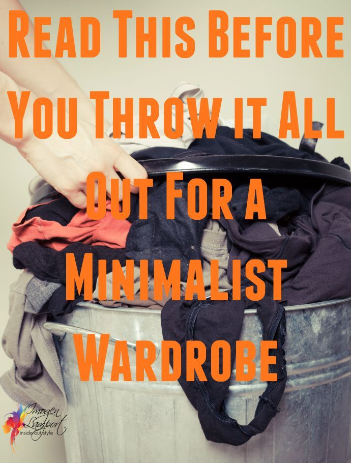Read this blog post before you throw all your clothes out for a minimalist or capsule wardrobe