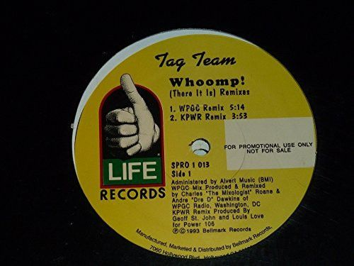 TAG TEAM--Whoomp! (There It Is) Remixes