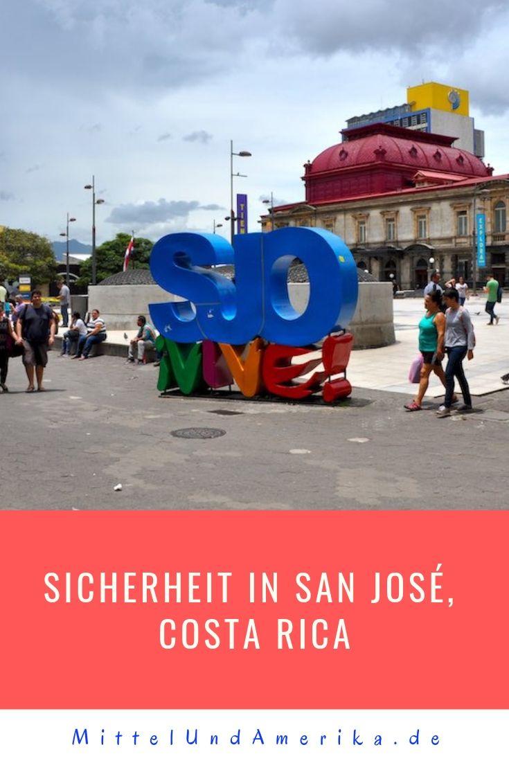 Sicherheit In San Jose Costa Rica Reise Familienreisen San Jose