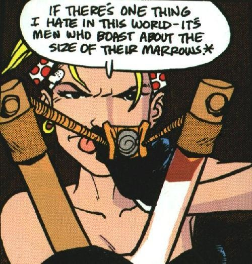 Tank Girl, because duh! She gets the job done and makes sure the world knoes who's boss! ;p