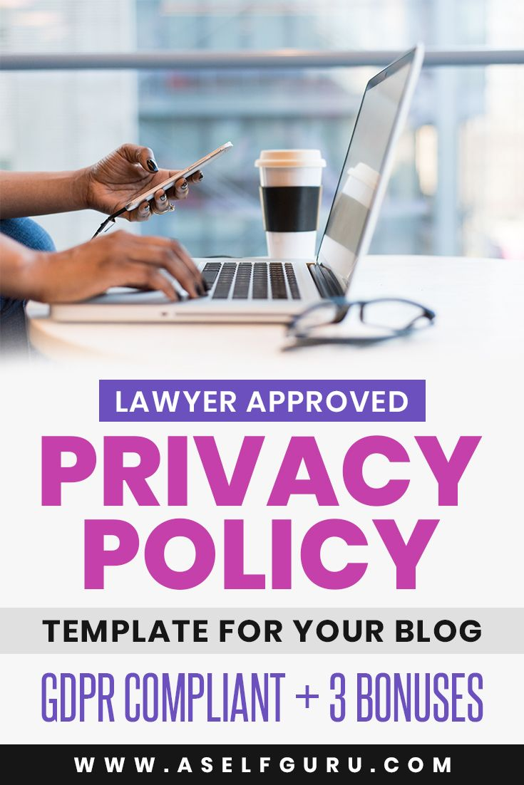 Grab Your Privacy Policy Template For Your Blog Website And Online Business A Privacy Policy Is Required By Law On Policy Template Blog Legal Online Business