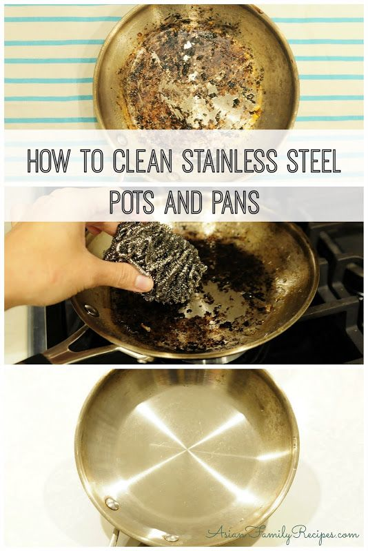 Asian Family Recipes: How to clean stainless steel pots and pans