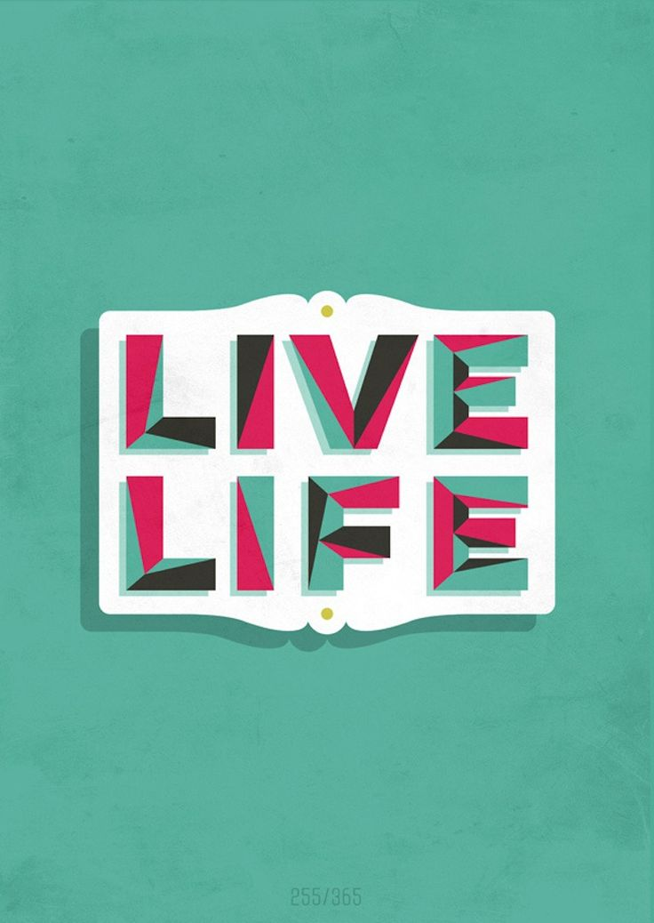 Live Life: Inspiring Examples of Beautiful Typography | SmokingDesigners