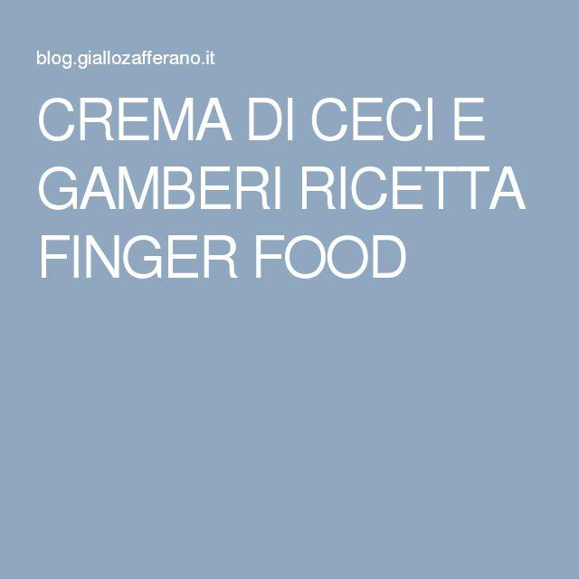 CREMA DI CECI E GAMBERI RICETTA FINGER FOOD