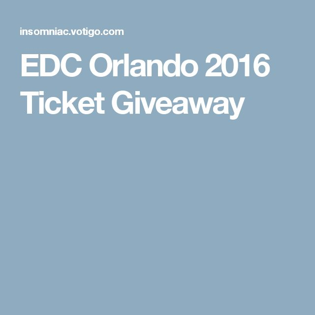 EDC Orlando 2016 Ticket Giveaway