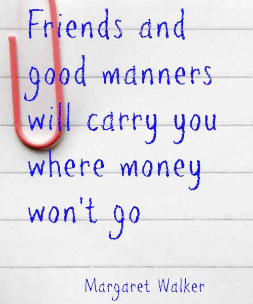 Money Quote: Friends and Good Manners - Family Budgeting