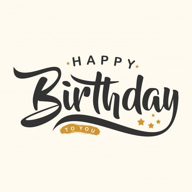 More Than A Million Free Vectors Psd Photos And Free Icons Exclusive Freebies And All Gr Happy Birthday Text Happy Birthday Lettering Birthday Wishes Quotes