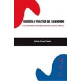 FILOSOFIA Y PRACTICA DEL TAEKWONDO: UNA HISTORIA COMPARTIDA ENTRE COREA Y MEXICO