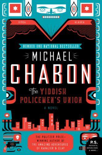 The Yiddish Policemen's Union  Author: Michael Chabon, Designer: Will Staehle, Typeface: Agency