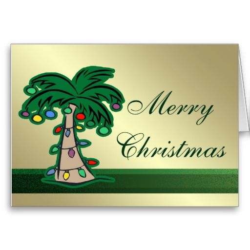 20 best Palm Tree Christmas Cards images on Pinterest | Palm trees ...