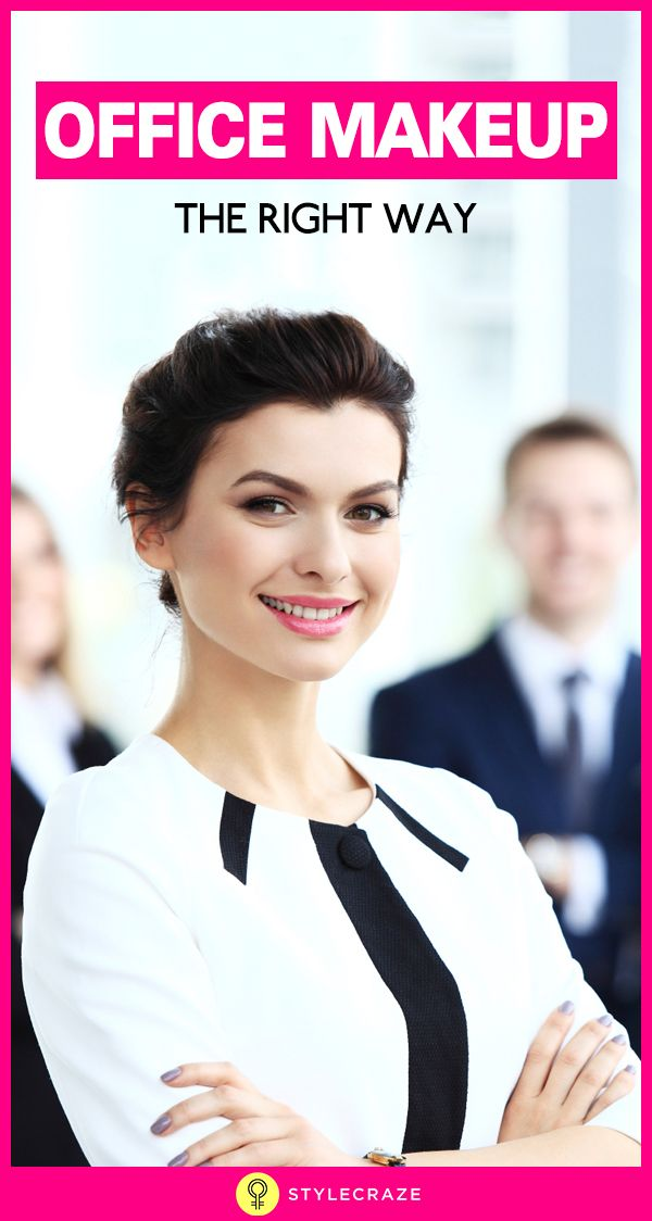 Office Makeup – The Right Way  #Makeup