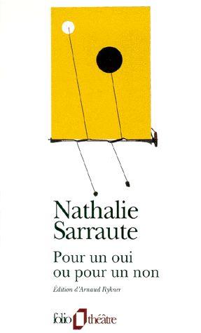 Pour un oui ou pour un non - Nathalie Sarraute