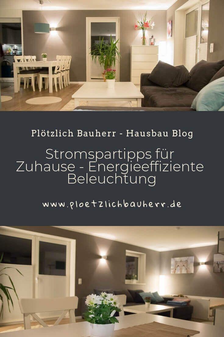 Stromspartipps Fur Zuhause Energieeffiziente Beleuchtung Strom Sparen Beleuchtung Zuhause