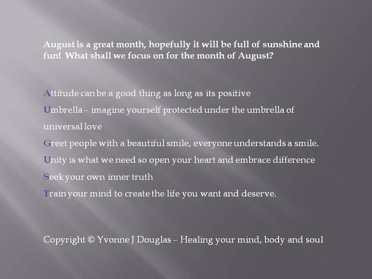 Your August tips.  Love and Light