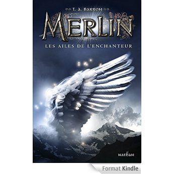 Merlin - Livre 5 eBook: T.A Barron, Agnès Piganiol: Amazon.fr: Boutique Kindle