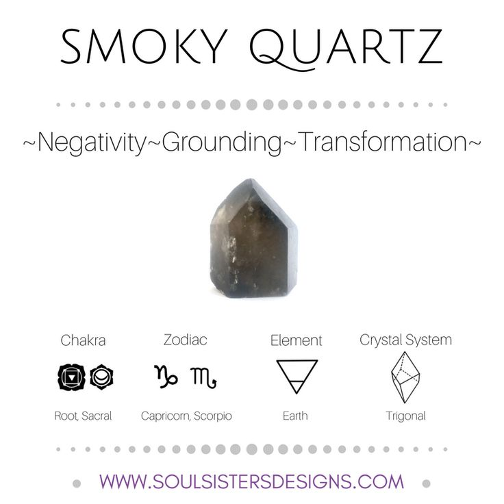 Metaphysical Healing Properties of Smoky Quartz, including associated Chakra, Zodiac and Element, along with Crystal System/Lattice to assist you in setting up a Crystal Grid. Go to https://wwwsoulsistersdesigns.com/smoky-quartz to learn more!