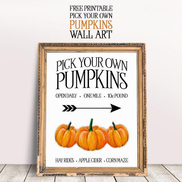 Free Printable Pick Your Own Pumpkins Wall Art The Cottage Market Pick Your Own Pumpkins Free Fall Printables Pumpkin Printable