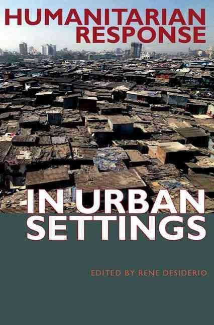 Humanitarian Response in Urban Settings