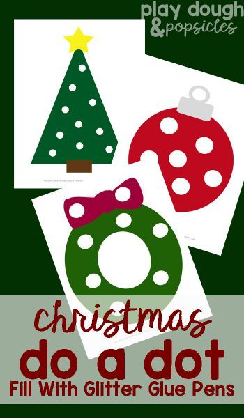 Christmas Do A Dot Printables - Fill With Glitter Glue