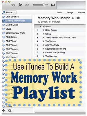 Use iTunes to Build a Memory Work Playlist