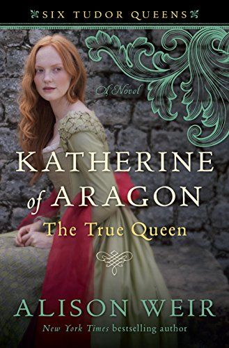 8 book recommendations for historical fiction readres, including Katherine of Aragon, The True Queen by Alison Weir.