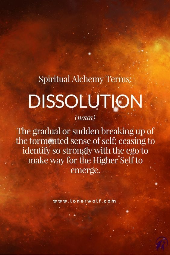 DISSOLUTION: Stage Two of Spiritual Alchemy