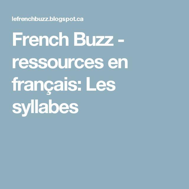 French Buzz - ressources en français: Les syllabes