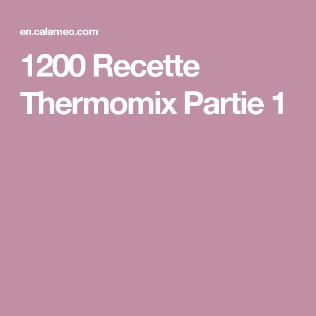 1200 Recette Thermomix Partie 1