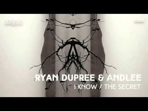 Ryan Dupree & Andlee - The Secret (Original Mix)