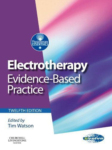 19 best text books physiotherapy sport injury images on electrotherapy evidence based practice physiotherapy essentials by tim watson 3974 fandeluxe Images