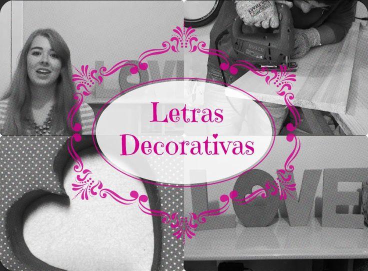 DIY/Faça você mesma - Letras decorativas ♥