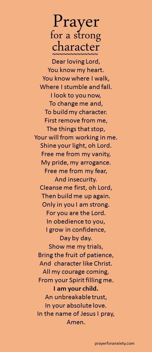 A prayer to help strengthen your character.
