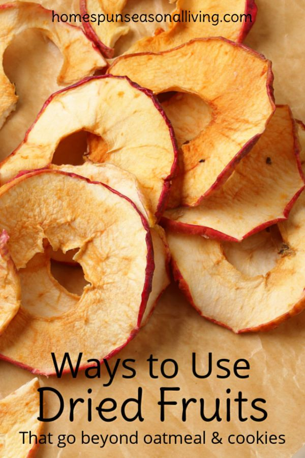 Ways to Use Dried Fruit