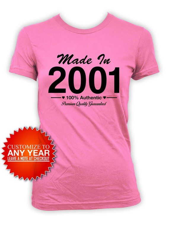 8c8b4d107 18th Birthday Gift 18th Birthday T Shirt Bday Present For Her Personalized  Shirt Custom TShirt Born In Made In 2001 Birthday Ladies Tee in 2019 | Teen  ...