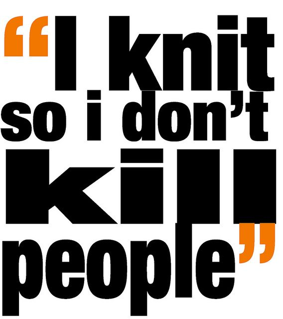 .Crochet, Deep Thoughts, Crafty Quotes, Super Crafts, Knits Humour, So True, Knits Needle, Menopause Suck, Kill People