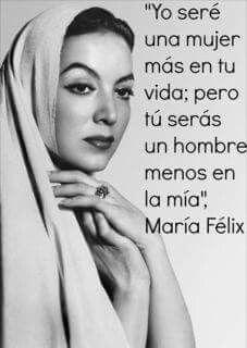 Maria Felix Quotes en Español