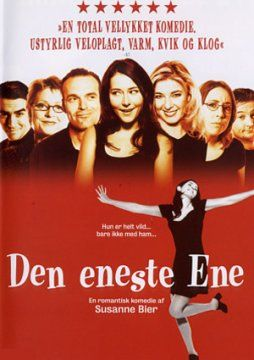 Den Eneste Ene (The One and Only) danish comedy by Susanne Bier - just love this movie <3