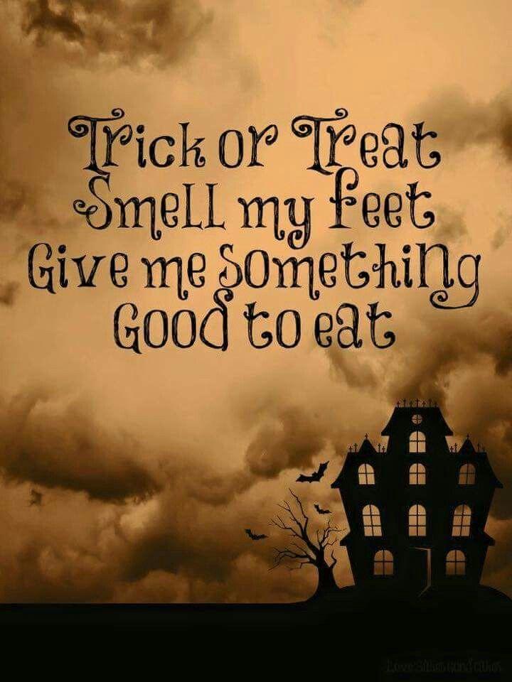Trick Or Treat Happy Halloween Quotes Halloween Quotes Halloween Printables