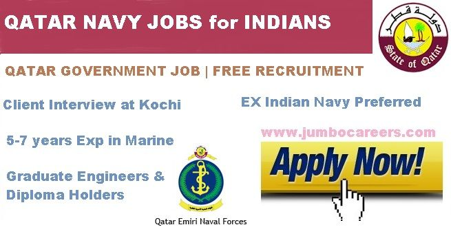 Qatar Government jobs for Indians 2018, Qatar Government jobs for Indian Mechanical Engineers 2018, Qatar Government jobs for Marine engineers 2018, Qatar Navy Jobs 2018 for Indians, Latest Qatar Navy job Interview in India, Latest jobs in Qatar Navy for Indians, Qatar Navy jobs for expats 2018
