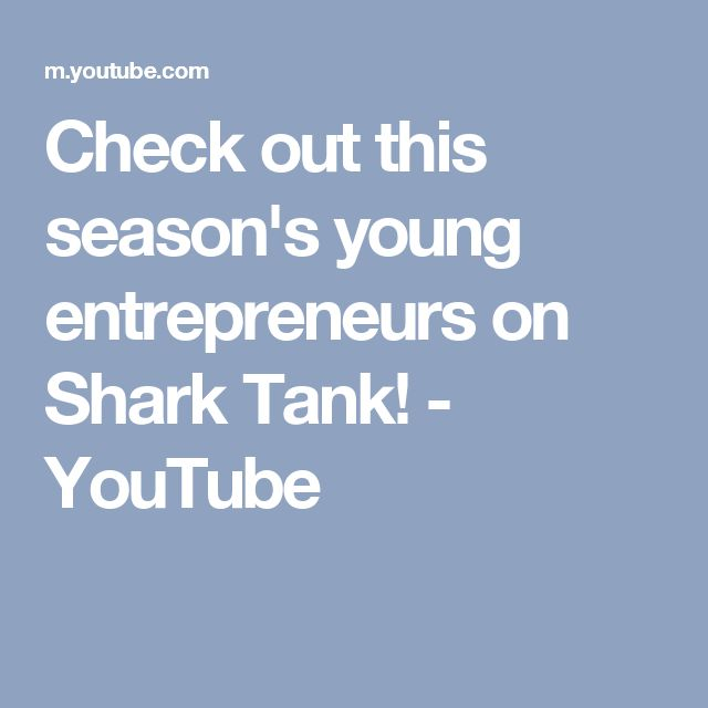 Check out this season's young entrepreneurs on Shark Tank! - YouTube
