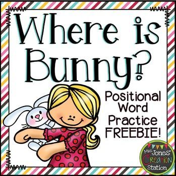 Free! Where is Bunny? {Positional Word Practice}