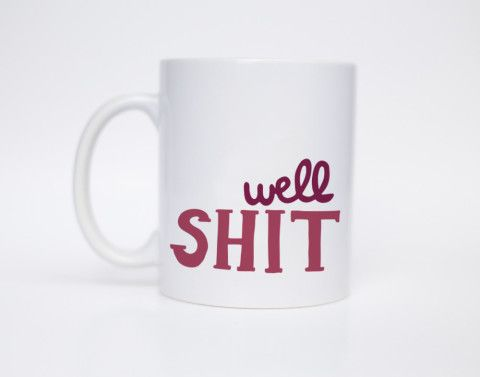 Coffee mugs with funny sayings are ALWAYS necessary
