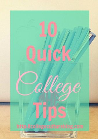 10 Quick College Tips  http://simplesouthernbelle.net