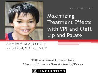 Maximizing Treatment Effects with VPI and Cleft Lip and Palate
