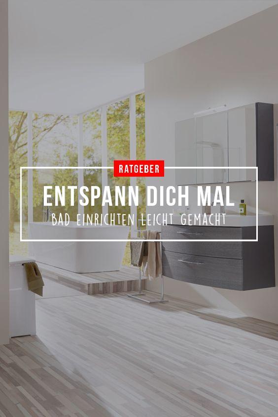 Bad Ratgeber Entspann Dich Mal Bad Einrichten Leicht Gemacht Bad Einrichten Bad Sanitar