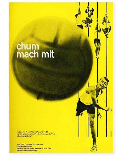 Chum mach mit 1962 poster designed by Jorg (jurg) Hamburger / Photograpphy by Hans Peter Muhlemann for Eidg Drucksachen und Materialzentrale - Bern Swirzerland