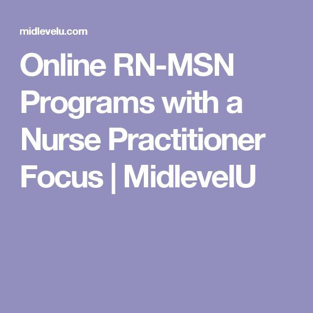 Online RN-MSN Programs with a Nurse Practitioner Focus   MidlevelU