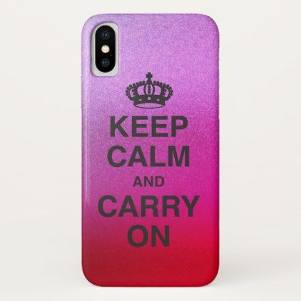KEEP CALM AND CARRY ON / Vibrant Glitter Gradient iPhone X Case - girly gifts special unique gift idea custom